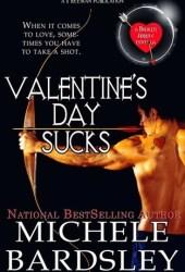 Valentine's Day Sucks (Broken Heart, #10.5; Broken Arrow, #0.5)