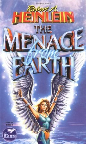 The Menace from Earth (Future History, #18)
