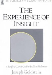 The Experience of Insight: A Simple & Direct Guide to Buddhist Meditation (Shambhala Dragon Editions) Pdf Book