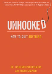 Unhooked: How to Quit Anything Pdf Book