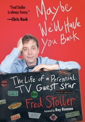 Maybe We'll Have You Back: The Life of a Perennial TV Guest Star Pdf Book