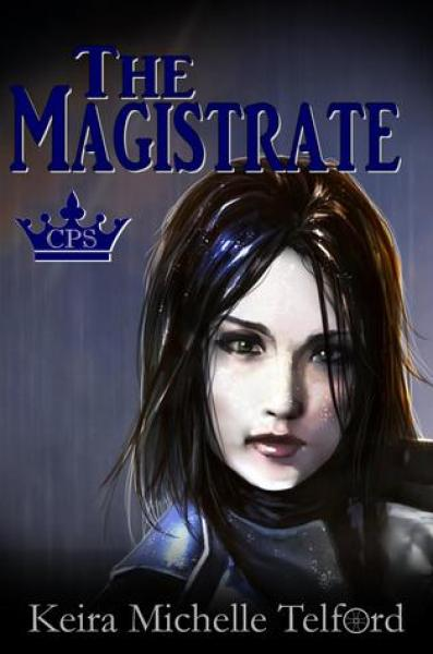 The Magistrate (The Prisonworld Trilogy, #1)-Keira Michelle Telford