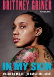 In My Skin: My Life On and Off the Basketball Court Pdf Book