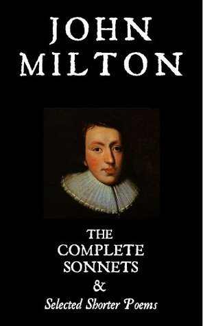 Complete Sonnets and Selected Shorter Poems