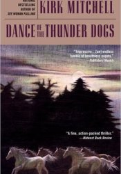 Dance of the Thunder Dogs Pdf Book