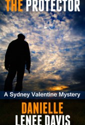 The Protector (A Sydney Valentine Mystery, #1)