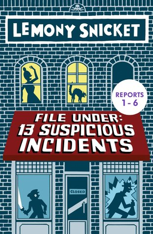 File Under: 13 Suspicious Incidents Reports 1-6