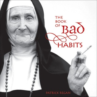 The Book of Bad Habits