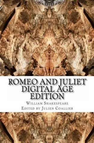Romeo and Juliet: Digital Age Edition