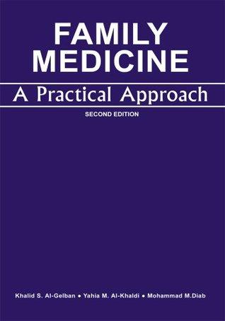 FAMILY MEDICINE : A PRACTICAL APPROACH