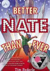Better Nate Than Ever (Better Nate Than Ever #1) Pdf Book