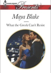 What the Greek Can't Resist (The Untamable Greeks, #2) Pdf Book