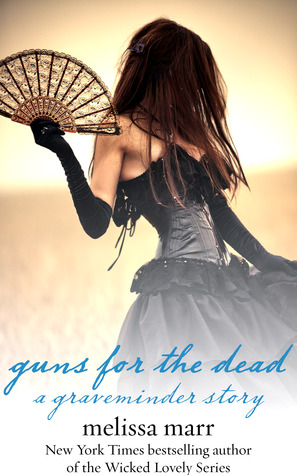 Guns for the Dead (Graveminder, #1.6)