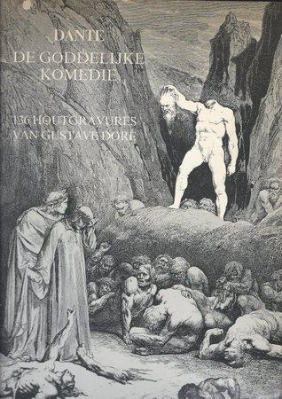 De Goddelijke Komedie: met 136 houtgravures van Gustave Doré