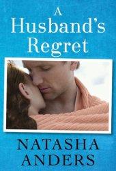 A Husband's Regret (Unwanted, #2) Book Pdf