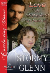 Love & Spaghetti on Aisle Eight (Captivated Lovers, #2)