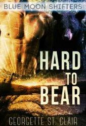 Hard To Bear (Blue Moon Junction, #3)