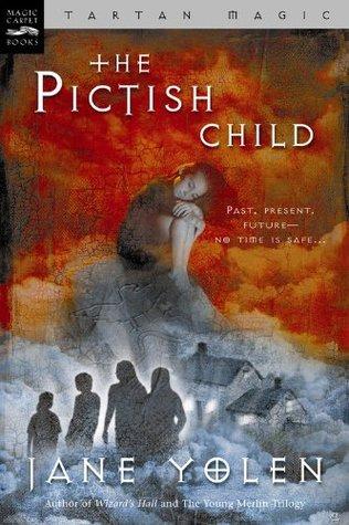 The Pictish Child (Tartan Magic, #2)