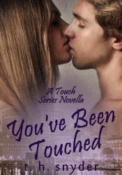 You've Been Touched (Touch, #3.5) Pdf Book