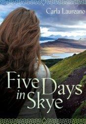 Five Days in Skye (MacDonald Family Trilogy, #1) Pdf Book