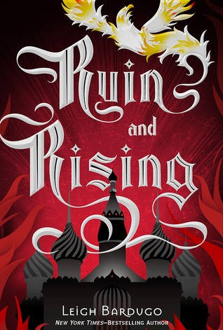 Ruin and Rising (The Shadow and Bone Trilogy, #3)