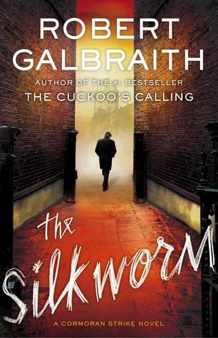 The Silkworm (Cormoran Strike, #2)
