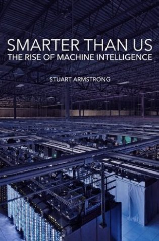 Smarter Than Us: The Rise of Machine Intelligence Book Pdf ePub