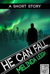 He Can Fall (She Can... #4.5) Book Pdf