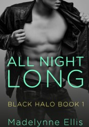 All Night Long (Black Halo, #1) Pdf Book