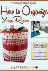 11 Sewing Room Ideas: How to Organize Your Room Book Pdf