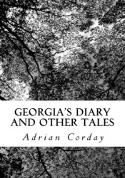 Georgia's Diary and Other Tales Pdf Book