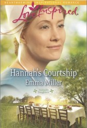 Hannah's Courtship (Hannah's Daughters #8)