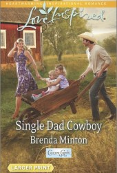 Single Dad Cowboy (Cooper Creek, #8)