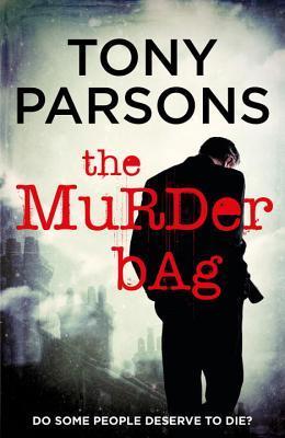 Tony Parsons: Max Wolfe series