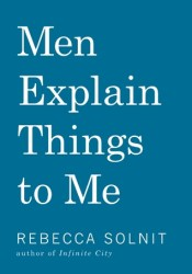 Men Explain Things to Me Pdf Book