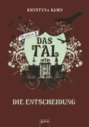 Die Entscheidung (Das Tal Season 2, #4) Pdf Book