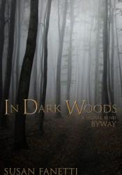 In Dark Woods (Signal Bend, #4.5) Pdf Book