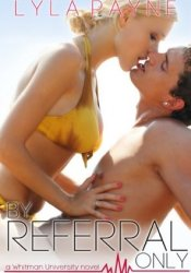 By Referral Only (Whitman University, #2) Pdf Book