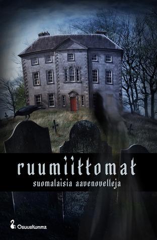 Ruumiittomat – suomalaisia aavenovelleja