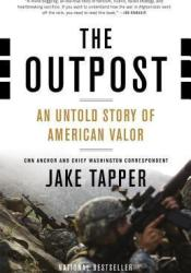 The Outpost: An Untold Story of American Valor Pdf Book