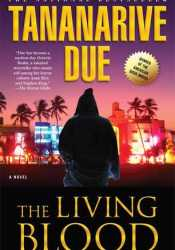 The Living Blood (African Immortals, #2) Pdf Book