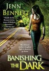 Banishing the Dark (Arcadia Bell, #4) Pdf Book