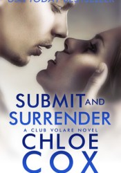 Submit and Surrender (Club Volare, #8) Pdf Book