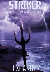 Striker (The Valespian Pact #2) Pdf Book