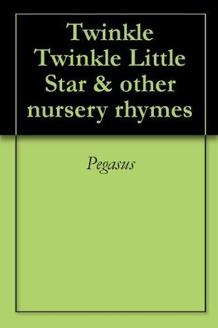 Twinkle Twinkle Little Star & other nursery rhymes