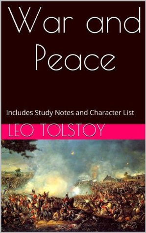 War and Peace (Annotated with Study Notes and Character List)