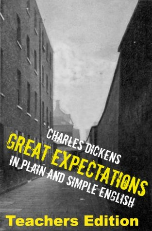 Great Expectations: Teachers Edition: Annotated