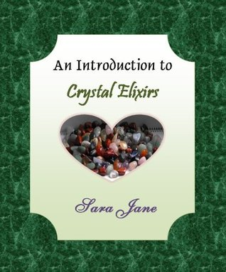 An Introduction to Crystal Elixirs