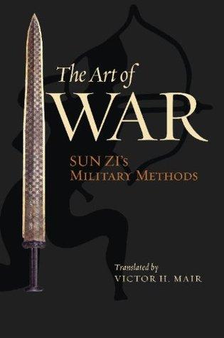 The Art of War: Sun Zi's Military Methods