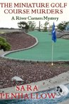 The Miniature Golf Course Murders (River Corners Mysteries)